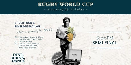 Rugby World Cup Semi Final #1 Pineapple Package tickets