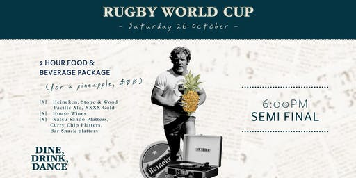 Rugby World Cup Semi Final #1 Pineapple Package