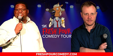 The Fresh Pour Comedy Tour at Anvil Brewing billets