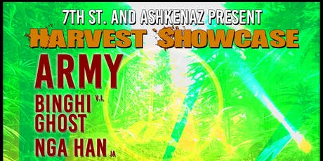 7th Street Band Harvest Showcase with special guests Army, Binghi Ghost, Nga Han (Jamaica), Roots Natty, and Melodia Rose,  plus DJ Sep (Dub Mission) tickets