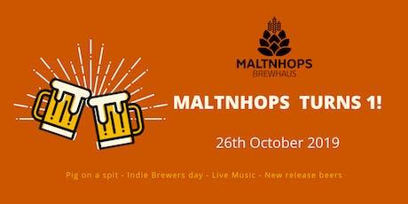 Maltnhops Brewhaus first birthday tickets