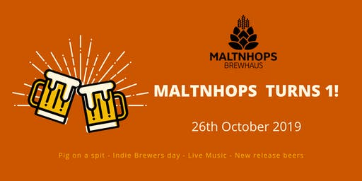 Maltnhops Brewhaus first birthday