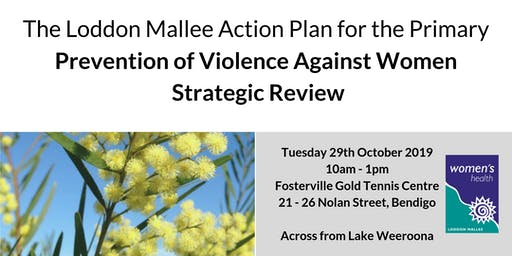 Loddon Mallee Action Plan for the Prevention of Violence Against Women