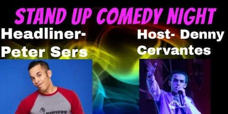 StandUP Comedy Night With your host Denny Cervantes tickets
