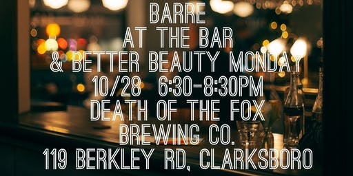 Barre at the Bar & Better Beauty
