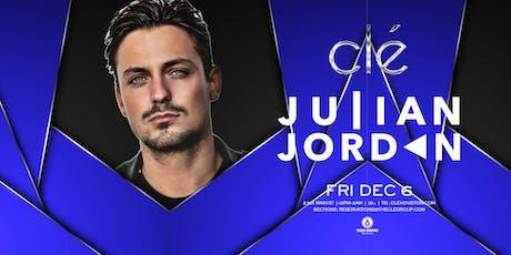 Julian Jordan / Friday December 6th / Clé tickets