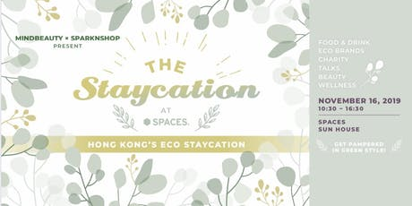 The Staycation at Spaces. tickets