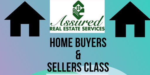 Assured Real Estate Services (Home Buyers & Sellers Class)