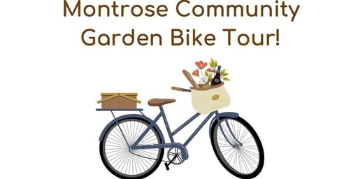 Montrose Community Garden Bike Tour