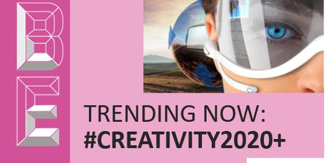 Trending Now: #CREATIVITY2020+ tickets