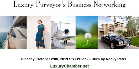 Luxury Purveyor's Business Networking Event tickets