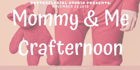 Mommy & Me Crafternoon tickets