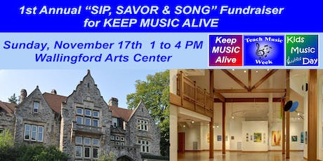 Sip, Savor & Song - Keep Music Alive charity event for Music Education tickets