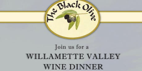 Black Olive Willamette Valley Wine Dinner  tickets