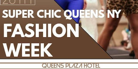 Media & Buyer's RSVP - Super Chic Queens Fashion Week 2019 tickets