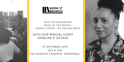 Book & Brunch Montréal : Trevor Noah,  Born A Crime