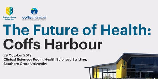 The Future of Health: Coffs Harbour