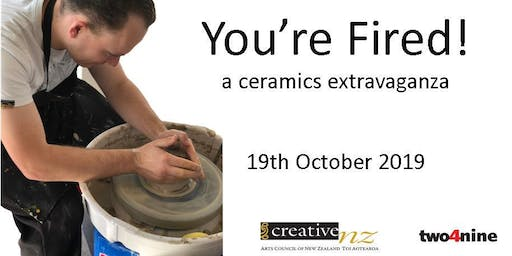 You're Fired! a ceramics extravaganza