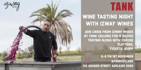 WINE TASTING NIGHT WITH  IZWAY WINES tickets