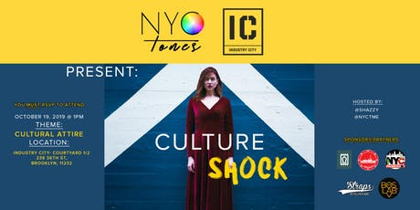 NYCTONES x INDUSTRY CITY VOL. 3 - CULTURE SHOCK tickets