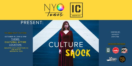 NYCTONES x INDUSTRY CITY VOL. 3 - CULTURE SHOCK