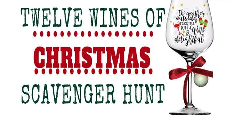 12 Wines of Christmas Scavenger Hunt tickets