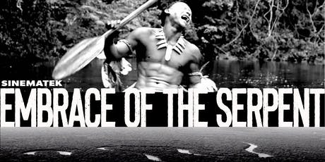 Sinematek presents - EMBRACE OF THE SERPENT tickets