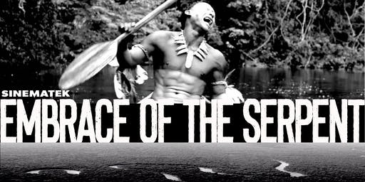 Sinematek presents - EMBRACE OF THE SERPENT