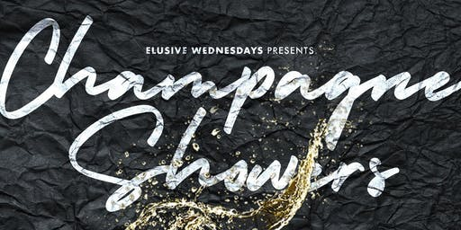 Elusive Wednesdays : Champagne Showers
