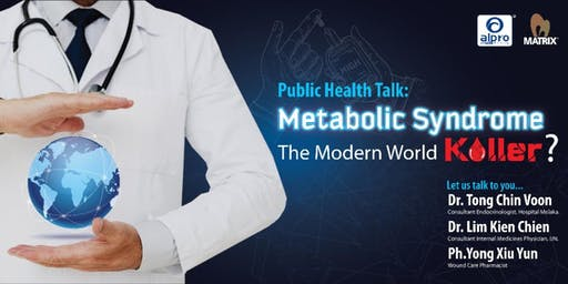 Public Health Talk 'Metabolic Syndrome - The Modern World Killer?'