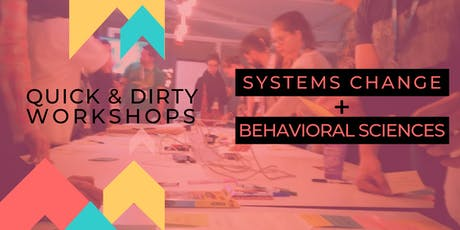 Intro to Systems Change & Behavioral Science tickets