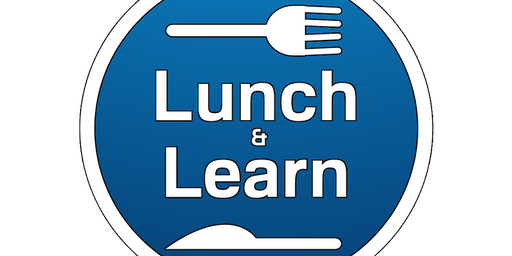 Lunch 'n' Learn Workshop for Business Owners