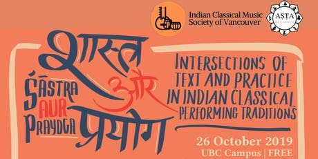 Shastra Aur Prayoga: Intersections of Text & Practice in Indian Classical Performing Arts tickets