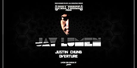 JAY LUMEN at Full Force Fridays tickets