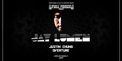 JAY LUMEN at Full Force Fridays