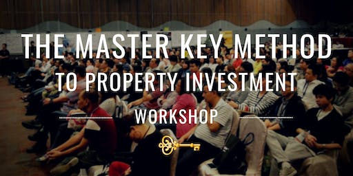 The Master Key Method To Property Investment