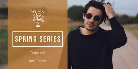 Spring Series | Timberwolf + Bree Tanter tickets