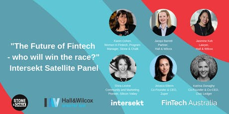 """""""The Future of Fintech - who will win the race"""" Intersekt Satellite Panel  tickets"""