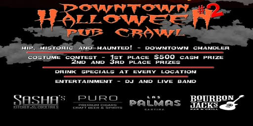 Hip, Historic and Haunted! - Downtown Chandler 2nd Annual Halloween Pub Crawl