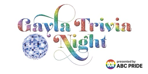 GAYLA Trivia Night presented by ABC Pride