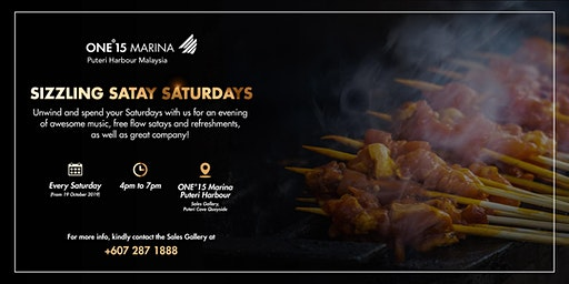 Sizzling Satay Saturdays @ ONE°15 Marina Puteri Harbour Sales Gallery