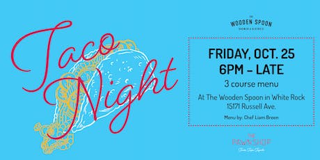 Taco Night @ The Wooden Spoon tickets