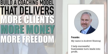 Strategies to build your Coaching Model and accelerate your business tickets