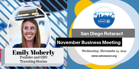 San Deigo Rotaract November Business Meeting: Guest Speaker Emily Moberly tickets