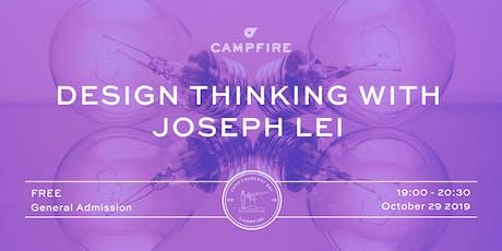 Design Thinking with Joseph Lei tickets