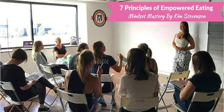 7 Principles of Empowered Eating  tickets