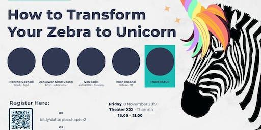 How to Transform Your Zebra to Unicorn