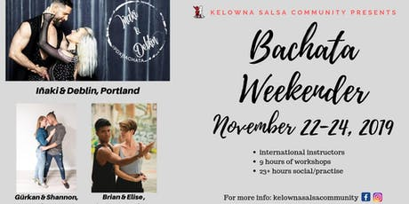 Kelowna Bachata Weekender tickets