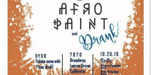 Afro Paint & Drank