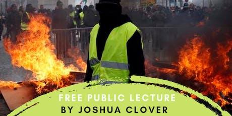 Joshua Clover: Free Public Lecture tickets